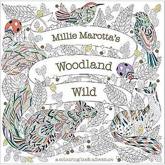 Millie Marotta's Woodland Wild a colouring book adventure 24