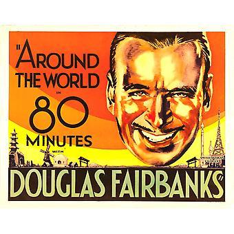 Ympäri maailmaa 80 minuuttia Douglas Fairbanks 1931 elokuva juliste Masterprint