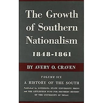 Growth of Southern Nationalism, 1848-1861 (History of the South)