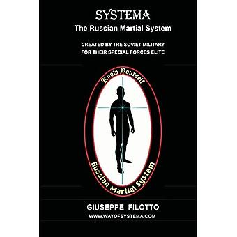 Systema: The Russian Martial System