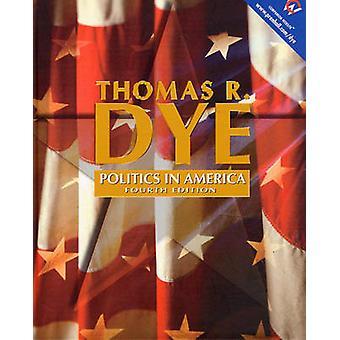 السياسة في أمريكا -- النسخة الوطنية (إعادة طبع الانتخابات) من قبل توماس ر