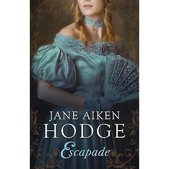 Escapade by Jane Aiken Hodge - 9781913099275 Book