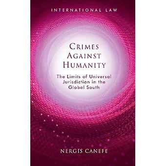 Crimes Against Humanity by Nergis Canefe