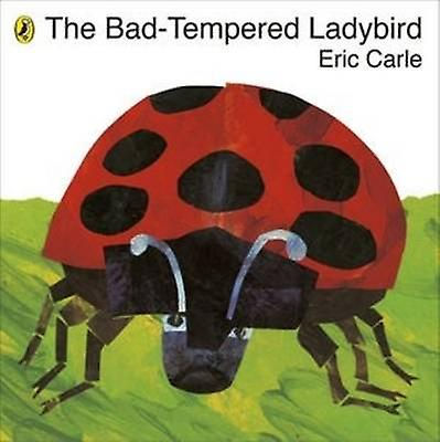 Badtempered Ladybird by Eric Carle