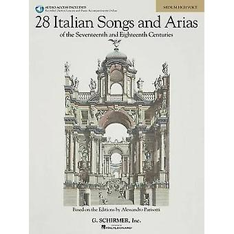 28 Italian Songs and Arias Medium High  Of the 17th amp 18th Centuries by Hal Leonard Publishing Corporation