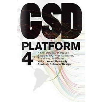 GSD Platform 4 by Edited by Eric Howeler