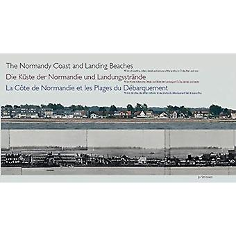 The Normandy Coast and Landing Beaches by Jo Struyven