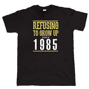 Refuser de grandir depuis 1985 Mens Funny T Shirt - Cadeau pour lui papa grand-père