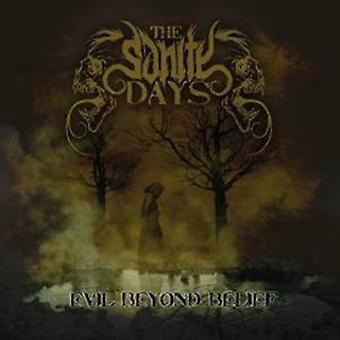 Sanity Days - Evil Beyond Belief [CD] USA import