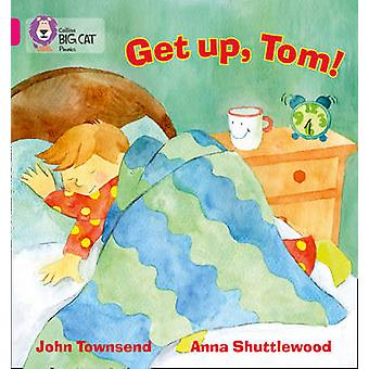 GET UP TOM by John Townsend