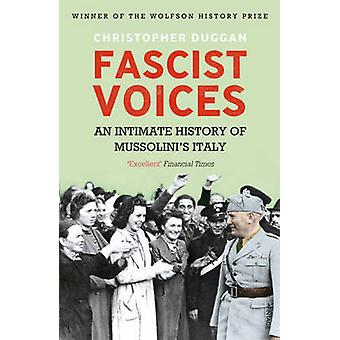 Fascistiska Voices - en intim historia av Mussolinis Italien av Christoph