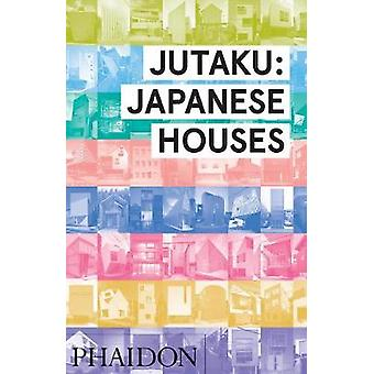 Jutaku - Japanse huizen door Naomi Pollock - 9780714869629 boek