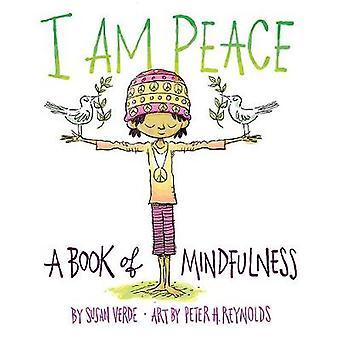 Yo soy la paz - un libro de atención plena de Susan Verde - libro 9781419727016