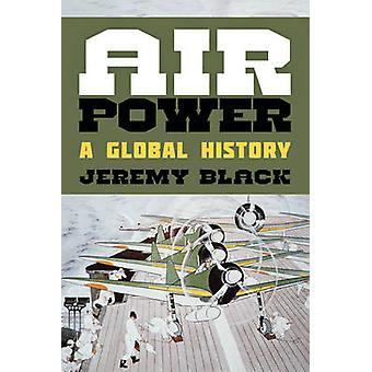 Energía de aire - una historia Global por Jeremy Black - libro 9781442250963