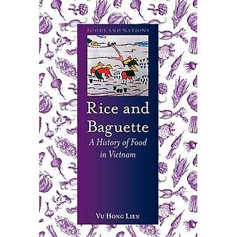 Arroz y Baguette - una historia de la comida vietnamita de Vu Hong Lien - 978