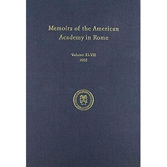アンソニー Corbeill - 9781879 によってローマのアメリカン アカデミーでの回顧録