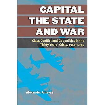Capitalstate & oorlog (configuraties: Critical Studies van de wereldpolitiek)