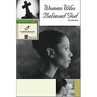 Women Who Believed God (Fisherman Bible Studyguides)
