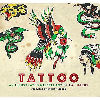 Tatoeage: Een geïllustreerde Miscellany