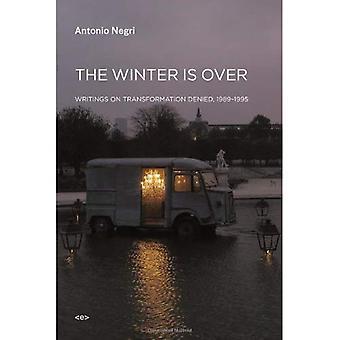 L'hiver est plus: écrits sur la Transformation a nié, 1989 - 1995