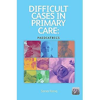 Vanskelige saker i primærhelsetjenesten: pediatri