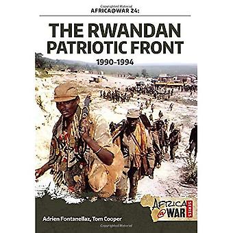 Het Rwandees Patriottische Front 1990-1994 (Africa@War 24)
