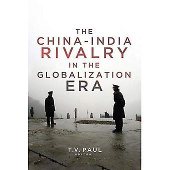 De rivaliteit van China en India in het tijdperk van globalisering (Zuid-Azië in wereldzaken serie)