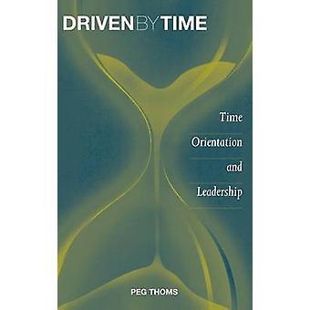 Guidato da tempo tempo orientamento e sulla Leadership di Thoms & Peg