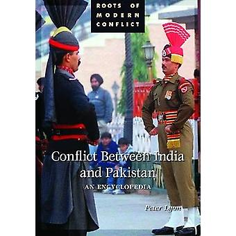 Conflict Between India and Pakistan An Encyclopedia by Lyon & Peter