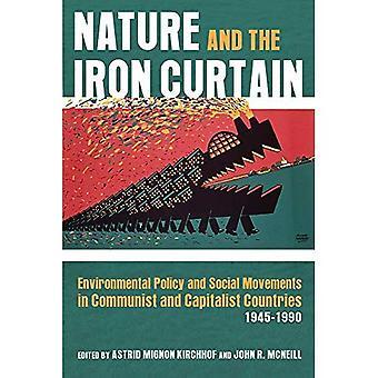 Natuur en het IJzeren Gordijn: milieubeleid en sociale bewegingen in communistische en kapitalistische landen, 1945-1990