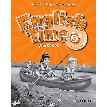 English Time - 5 - Workbook - 5 (2nd Revised edition) by Melanie Graham