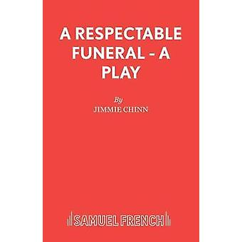 A Respectable Funeral by A Respectable Funeral - 9780573122323 Book