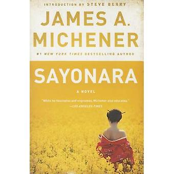 Sayonara by James A Michener - Steve Berry - 9780812986785 Book