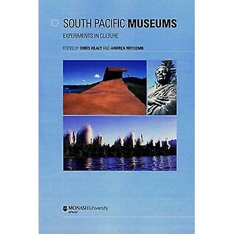 South Pacific Museums - Experiments in Culture by Chris Healy - Andrea