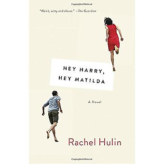 Hey Harry - Hey Matilda by Rachel Hulin - 9781101973172 Book