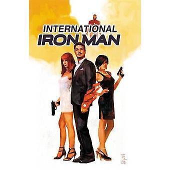 International Iron Man Vol. 1 - Vol. 1 by Brian Bendis - Alex Maleev -