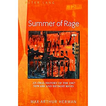 Summer of Rage - An Oral History of the 1967 Newark and Detroit Riots