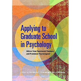 Solliciteren naar graduate school in de psychologie-advies van succesvolle Stu