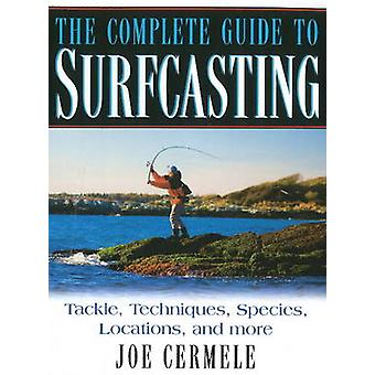 Complete Guide to Surfcasting by Joe Cermele - 9781580801676 Book