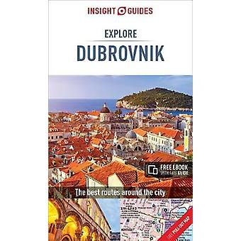 Insight Guides Explore Dubrovnik (Travel Guide with Free eBook) by In