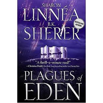 Plagues of Eden by Sharon Linnea - B K Sherer - 9781933608129 Book