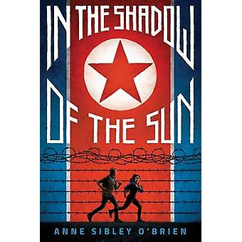 In the Shadow of the Sun by Anne Sibley O'Brien - 9780545905749 Book