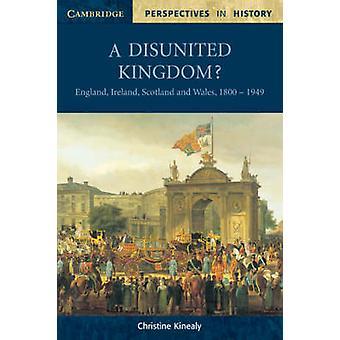 Un Regno disunito? -Inghilterra - Irlanda - Scozia e Galles - 1800-1