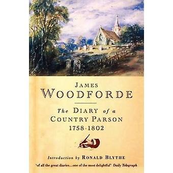 Dagbok av en countryparson - 1758-1802 vid James Woodforde - 9781848256