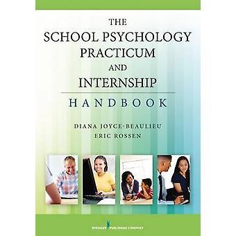 Den skola psykologi praktik och praktik handboken av Diana Joyc