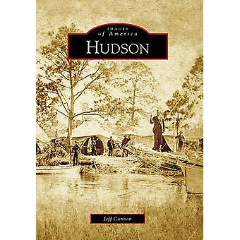 Hudson by Jeff Cannon - 9780738567815 Book