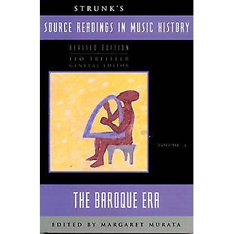 Lecturas en historia de la música - el barroco Era la fuente de Strunk (2 Revis
