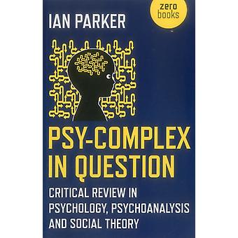 PsyComplex in Question by Ian Parker