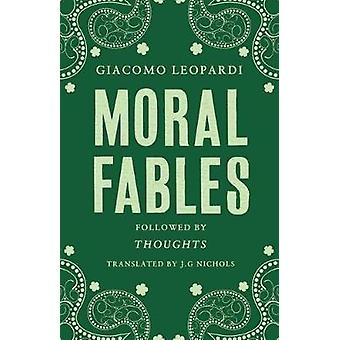 Moral Fables by Giacomo Leopardi