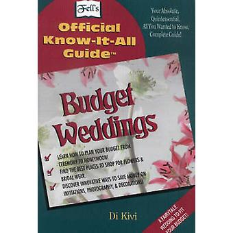 Budget Weddings - Fell's Official Know-it-all Guide by Di Kivi - 97808